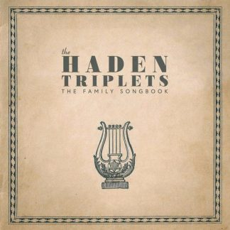 HADEN TRIPLETS Family Songbook CD