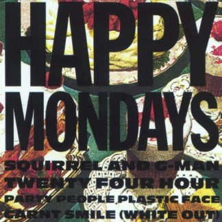 HAPPY MONDAYS Squirrel And G-Man Twenty Four Hour Party LP