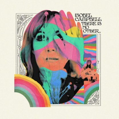 ISOBEL CAMPBELL There Is No Other LP Limited Edition