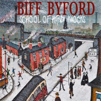 BIFF BYFORD (Saxon) School Of Hard Knocks CD