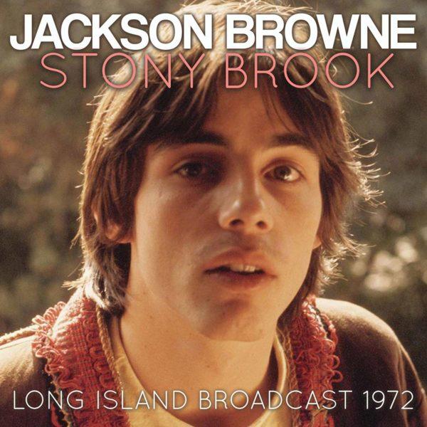 JACKSON BROWNE Stony Brook CD