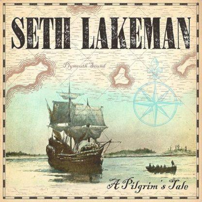 SETH LAKEMAN A Pilgrim's Tale LP