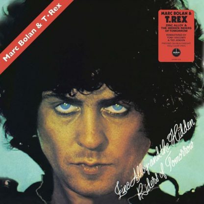 T.REX Zinc Alloy And The Hidden Riders Of Tomorrow LP Limited Edition