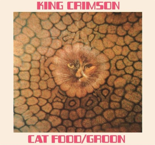 KING CRIMSON Cat Food  CD Single 50th Anniversary