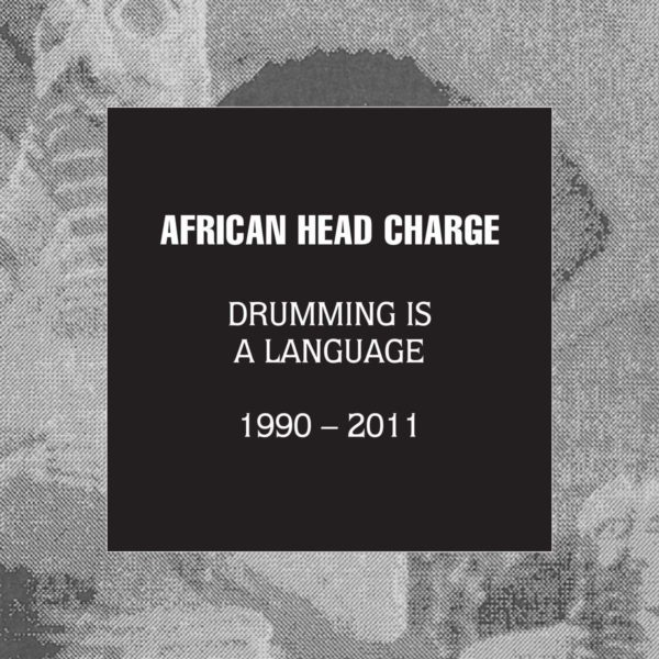 AFRICAN HEAD CHARGE Drumming Is A Language 1990-2012 BOX 5 CD