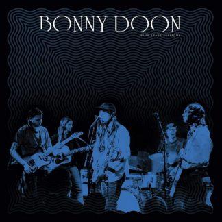 BONNY DOON Blue Stage Sessions LP