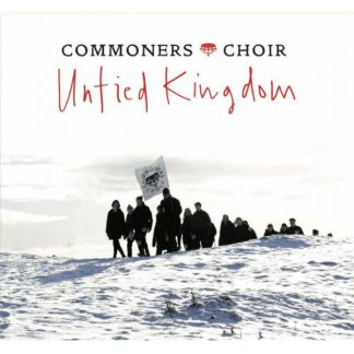 COMMONERS CHOIR Untied Kingdom CD