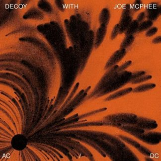DECOY with JOE McPHEE Ac/Dc CD