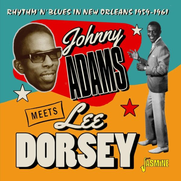 JOHNNY ADAMS Meets LEE DORSEY Rhythm 'n' Blues In New Orleans CD