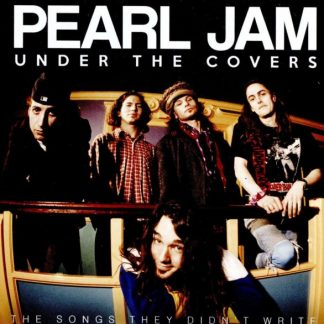 PEARL JAM Under The Covers CD