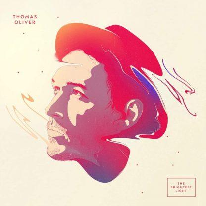 THOMAS OLIVER Brightest Light CD