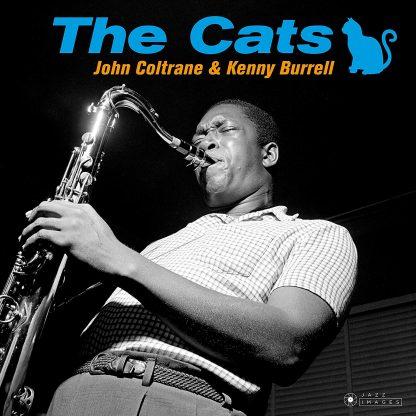The Cats (Gatefold), Coltrane John, Burrell Kenny